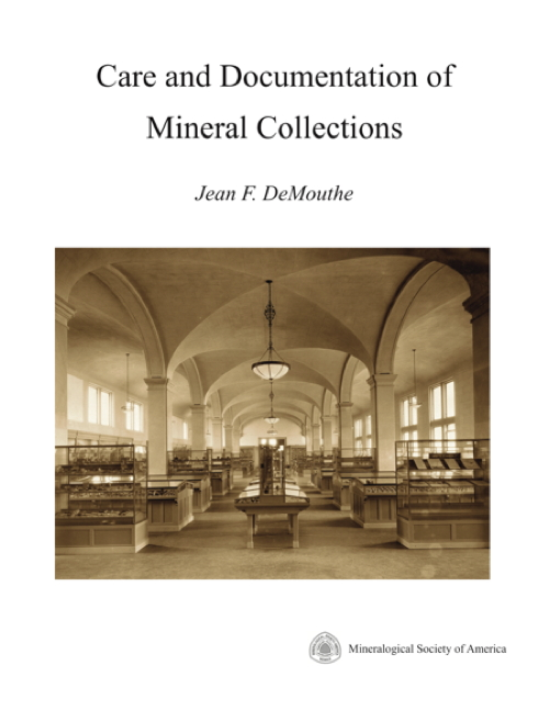 Care and Documentation of Mineral Collections