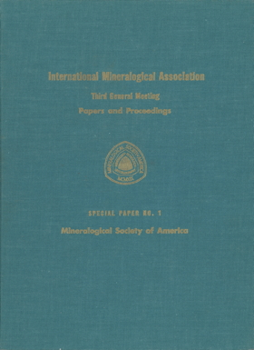 Front Cover of Mineralogical Society of America Special Paper Number One: International Mineralogical Association Papers and Proceedings of the Third General Meeting, Washington, D.C., April 17-20, 1962
